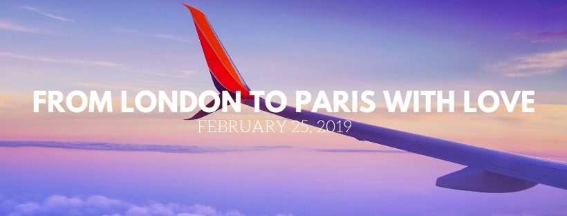 From London to Paris With Love – ALL IN THE MOMENTS